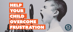 help your child overcome frustration