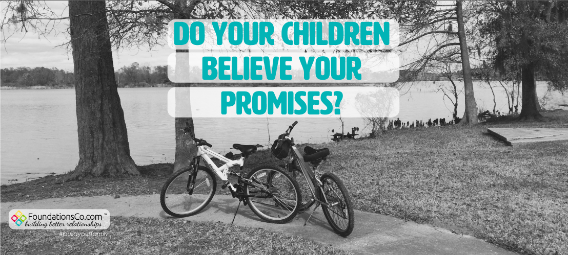Do Your Children Believe Your Promises