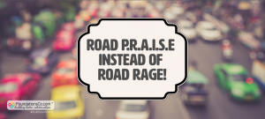 Road Praise Instead of Road Rage