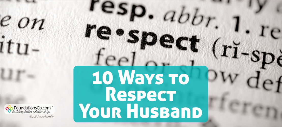 10 Ways To Respect Your Husband
