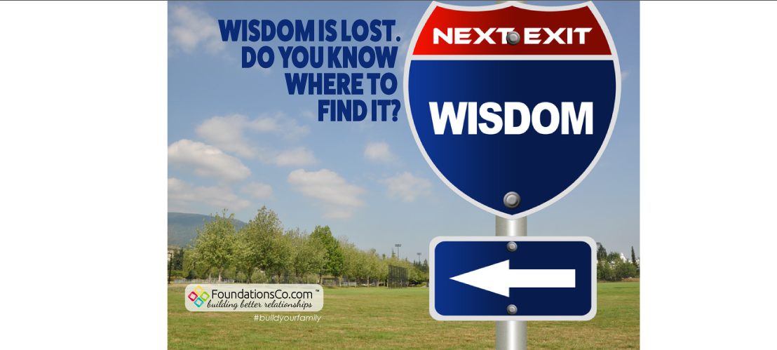Wisdom Is Lost. Do You Know Where To Find It?