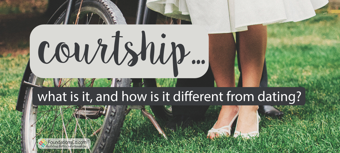 Courtship…what is it, and how is it different from dating?
