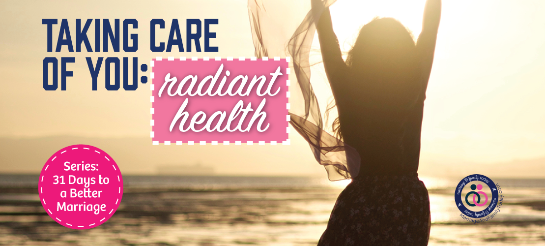 Taking Care of You: Radiant Health