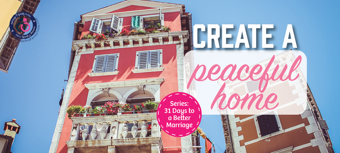 Create a Peaceful Home