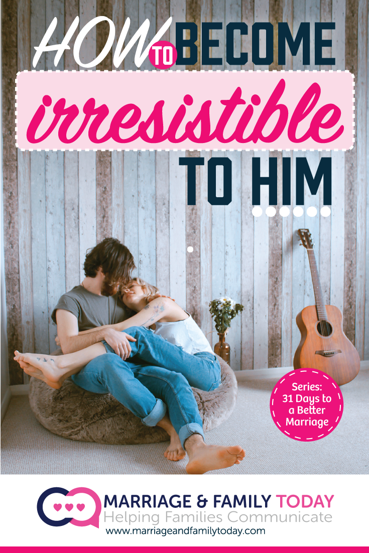 Become Irresistible to Him
