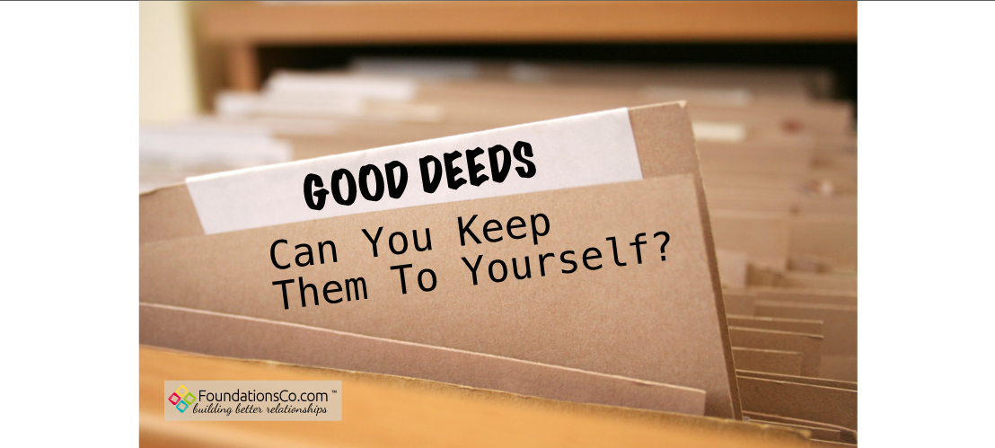 File folders for good deeds to keep to yourself