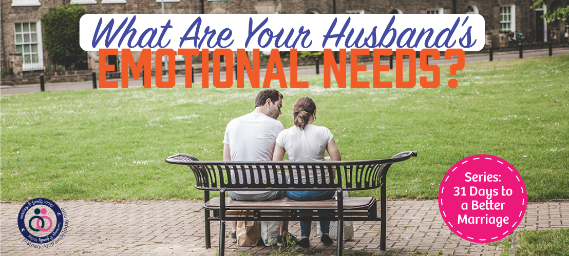 What Are Your Husband's Emotional Needs?
