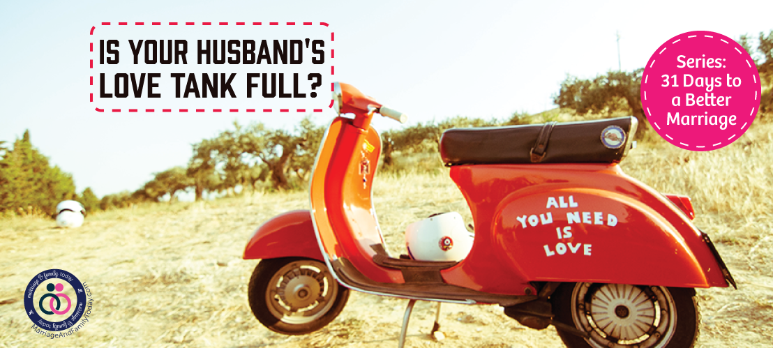 Love Languages: Is Your Husband's Love Tank Full?