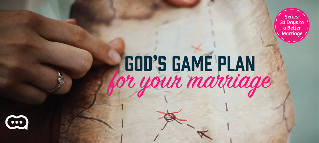 God's Game Plan for Your Marriage